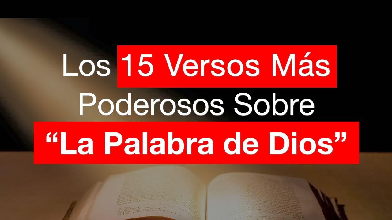 """Los 15 Versos Más Poderosos Sobre """"La Palabra de Dios"""""""