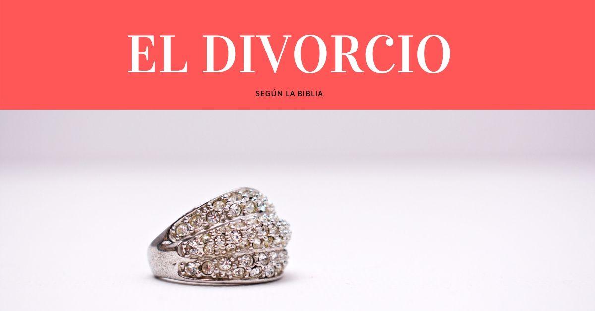 El Divorcio Según La Biblia